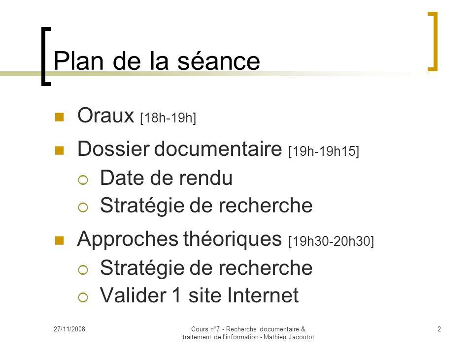 Plan de la séance Oraux [18h-19h] Dossier documentaire [19h-19h15]